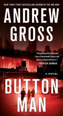 Button Man: A Novel Cover Image