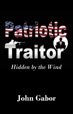 The Patriotic Traitor: Hidden by the Wind Cover Image