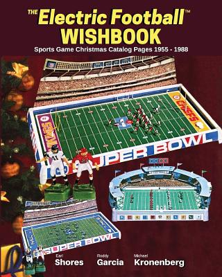 Electric Football Wishbook: Sports Game Christmas Catalog Pages 1955-1988 Cover Image
