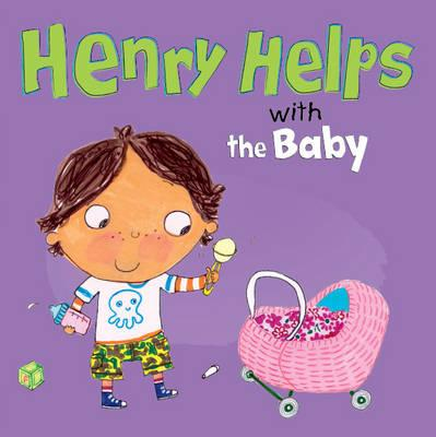 Henry Helps with the Baby Cover Image