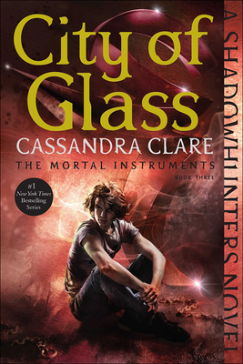 City of Glass (Mortal Instruments #3) Cover Image