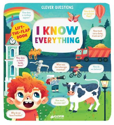 I Know Everything: Lift-the-Flap Book by Clever Publishing