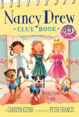 Puppy Love Prank (Nancy Drew Clue Book #13) Cover Image