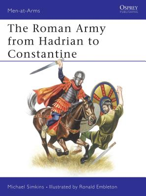 The Roman Army from Hadrian to Constantine Cover