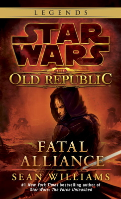 Fatal Alliance: Star Wars Legends (the Old Republic) Cover Image