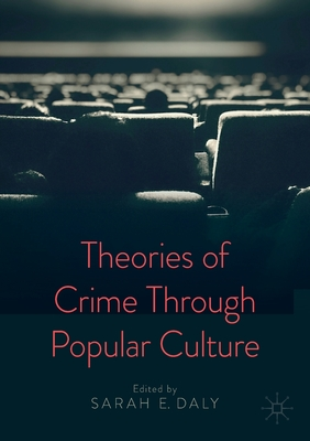Theories of Crime Through Popular Culture Cover Image