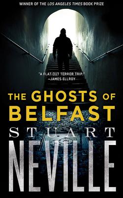 The Ghosts of Belfast (Belfast Novels #1) Cover Image