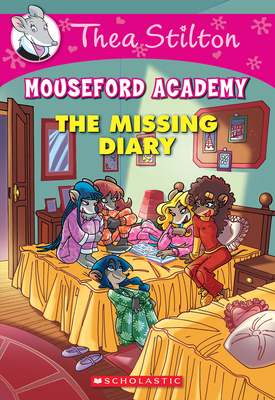 The Missing Diary (Thea Stilton Mouseford Academy #2): A Geronimo Stilton Adventure Cover Image