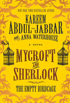 Mycroft and Sherlock: The Empty Birdcage Cover Image
