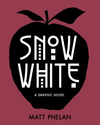 Snow White: A Graphic Novel Cover Image