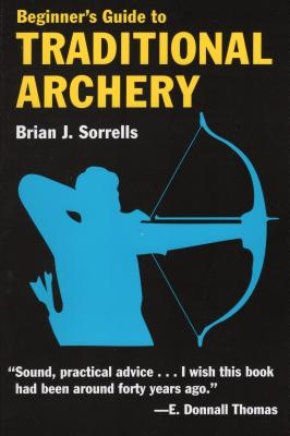 Beginner's Guide to Traditional Archery Cover Image