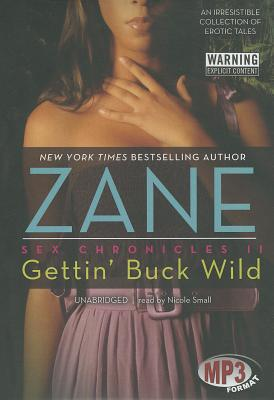 Gettin' Buck Wild (Sex Chronicles #2) Cover Image