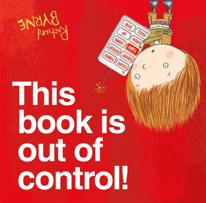 This Book is Out of Control by Richard Byrne