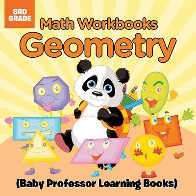 Math Workbooks 3rd Grade: Geometry (Baby Professor Learning Books) Cover Image