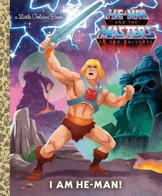 I Am He-Man! (He-Man) (Little Golden Book) Cover Image