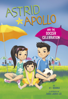Astrid and Apollo and the Soccer Celebration Cover Image