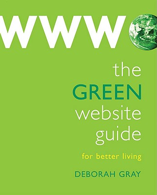 The Green Website Guide: For Better Living Cover Image