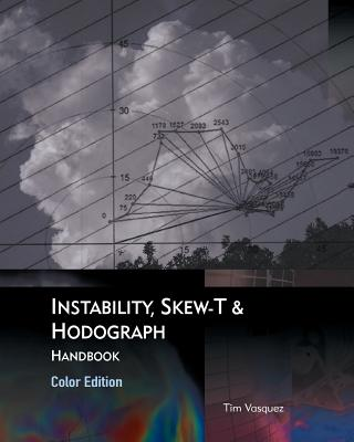 Instability, Skew-T & Hodograph Handbook Cover Image