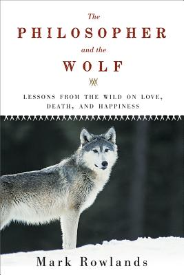 Cover for The Philosopher and the Wolf
