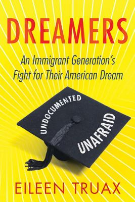 Dreamers: An Immigrant Generation's Fight for Their American Dream Cover Image
