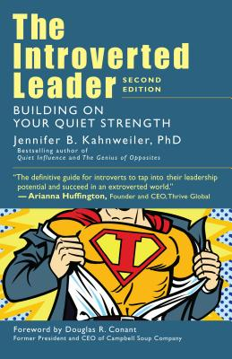 The Introverted Leader: Building on Your Quiet Strength Cover Image