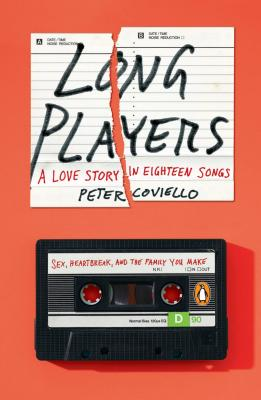 Long Players: A Love Story in Eighteen Songs Cover Image