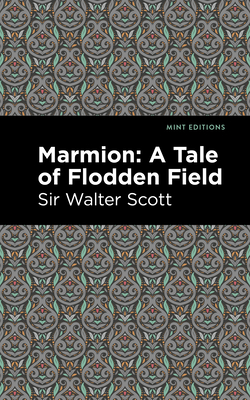 Marmion: A Tale of Flodden Field Cover Image