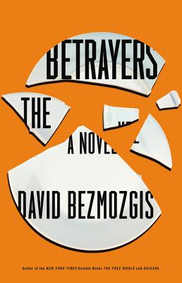 The Betrayers: A Novel Cover Image