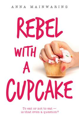 Rebel with a Cupcake Cover Image