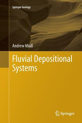Fluvial Depositional Systems (Springer Geology) Cover Image