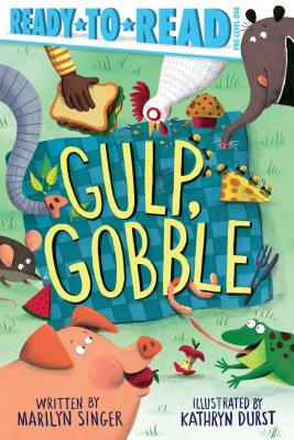 Gulp, Gobble: Ready-to-Read Pre-Level 1 (Ready-to-Reads) Cover Image