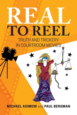 Real to Reel: Truth and Trickery in Courtroom Movies Cover Image