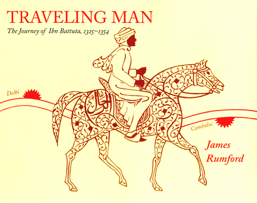 Traveling Man: The Journey of Ibn Battuta 1325-1354 Cover Image