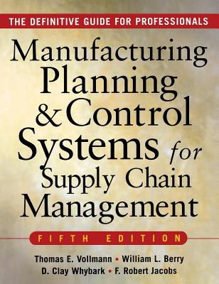 Manufacturing Planning and Control Systems for Supply Chain Management Cover Image