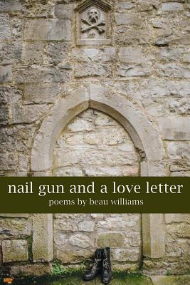 Nail Gun and a Love Letter Cover Image