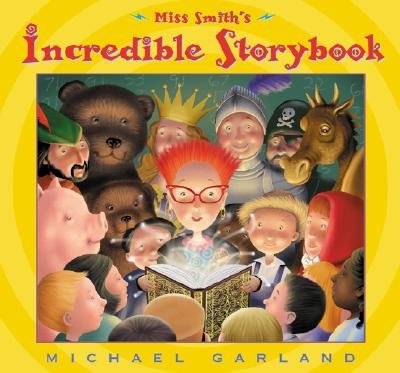 Miss Smith's Incredible Storybook Cover