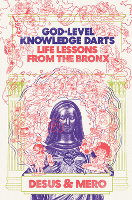 God-Level Knowledge Darts: Life Lessons from the Bronx Cover Image