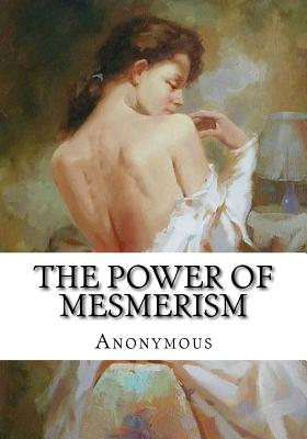 The Power of Mesmerism Cover Image