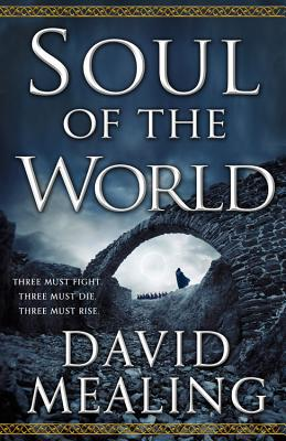 Cover for Soul of the World (The Ascension Cycle #1)