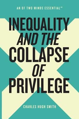 Inequality and the Collapse of Privilege Cover Image