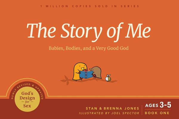 The Story of Me: Babies, Bodies, and a Very Good God (God's Design for Sex #1) Cover Image