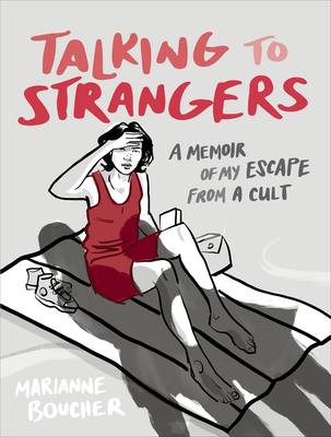 Talking to Strangers: A Memoir of My Escape from a Cult Cover Image