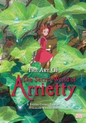 The Art of The Secret World of Arrietty Cover Image