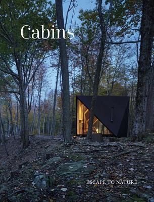 Cabins: Escape to Nature Cover Image