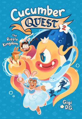 Cucumber Quest: The Ripple Kingdom Cover Image