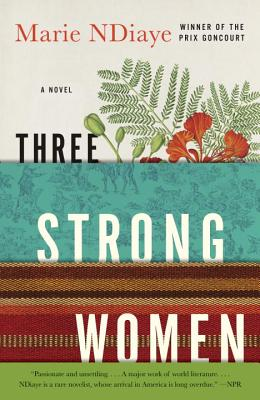 Three Strong Women: A novel Cover Image