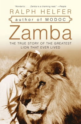Zamba: The True Story of the Greatest Lion That Ever Lived Cover Image
