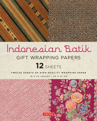 Indonesian Batik Gift Wrapping Papers 12 Sheets: High-Quality 18 X 24 Inch (45 X 61 CM) Wrapping Paper Cover Image