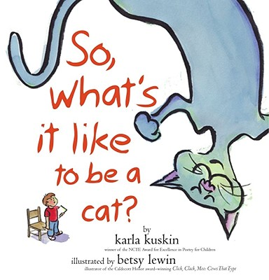 So, What's It Like to Be a Cat? Cover