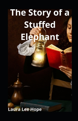 The Story of a Stuffed Elephant illustrated Cover Image